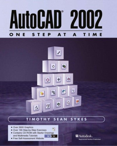 AutoCAD 2002 - One Step at a Time 9780130662705