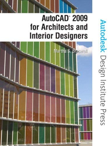 AutoCAD 2009 for Architects and Interior Designers 9780138135386