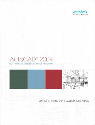 AutoCAD 2009 for Interior Design and Space Planning 9780135000991