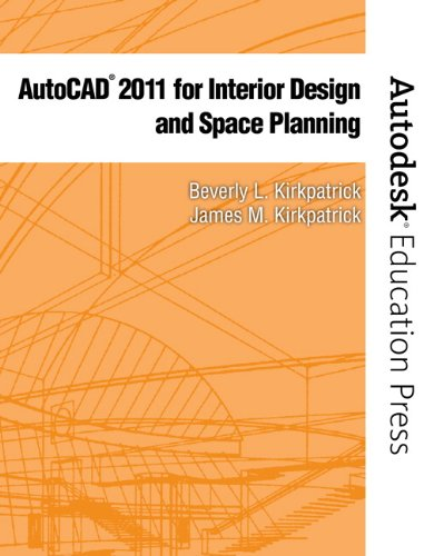 AutoCAD 2011 for Interior Design and Space Planning 9780135124642