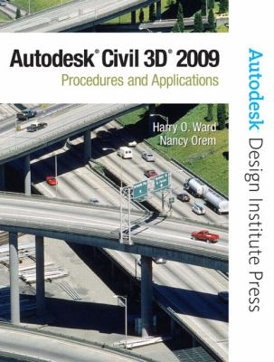 AutoCAD Civil 3D 2009: Procedures and Applications [With CDROM] 9780132358767
