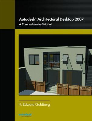 Autodesk Architectural Desktop 2007 9780132434324