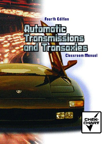 Automatic Transmission and Transaxle Set: Classroom Manual and Shop Manual Package 9780130482648