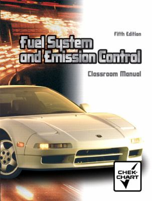 Automotive Fuel Systems and Emission Controls Package 9780131407817