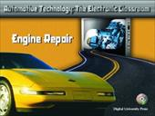 Automotive Technology: The Electronic Classroom - Engine Repair 354281