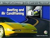 Automotive Technology: The Electronic Classroom - Heating and Air Conditioning 354287