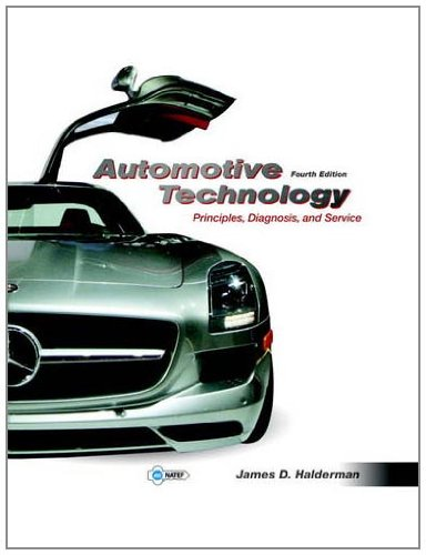 Automotive Technology: Principles, Diagnosis, and Service - 4th Edition