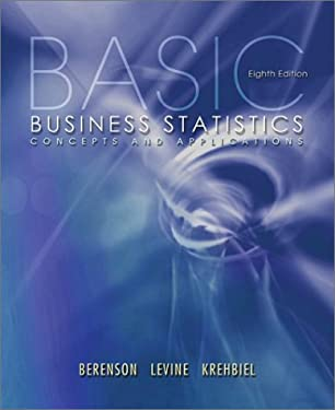 Basic Business Statistics: Concepts and Applications 9780130903006