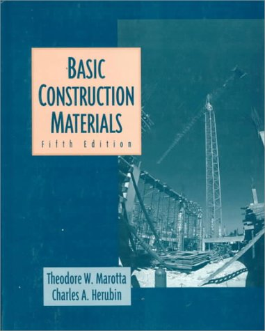 Basic Construction Materials: Methods and Testing 9780135701690