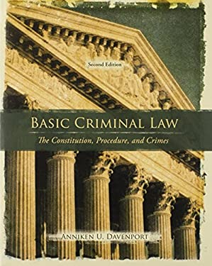 Basic Criminal Law: The Constitution, Procedure, and Crimes 9780135130513