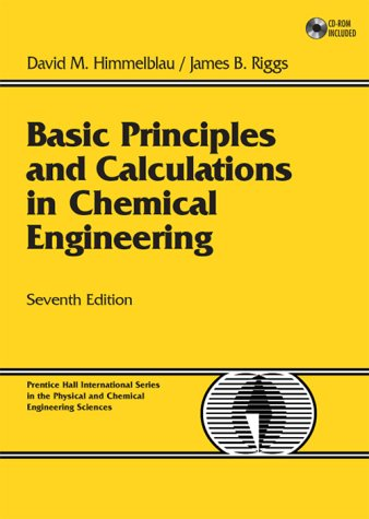 Basic Principles and Calculations in Chemical Engineering - 7th Edition
