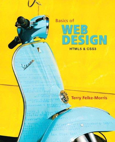 Basics of Web Design: Html5 & Css3 9780137003389