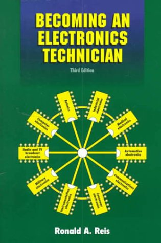 Becoming an Electronics Technician: Securing Your High-Tech Future 9780130826510