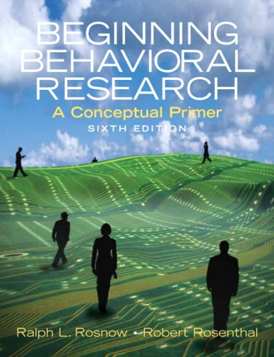 Beginning Behavioral Research: A Conceptual Primer 9780136128755