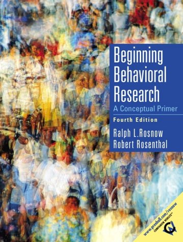 Beginning Behavioral Research: A Conceptual Primer 9780130915177