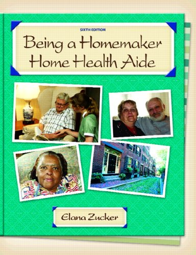 Being a Homemaker/Home Health Aide 9780131701069