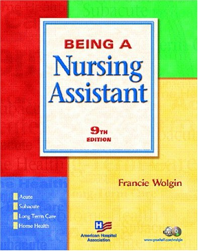 Being a Nursing Assistant 9780131828735