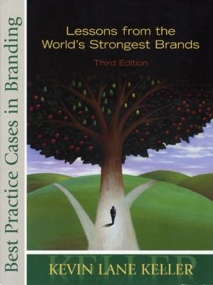 Best Practice Cases in Branding: Lessons from the World's Strongest Brands 9780131888654