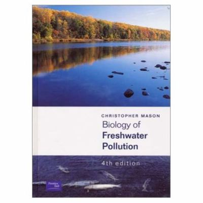 Biology of Freshwater Pollution 9780130906397