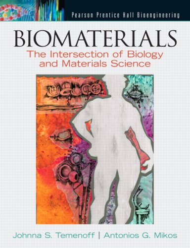 Biomaterials: The Intersection of Biology and Materials Science 9780130097101