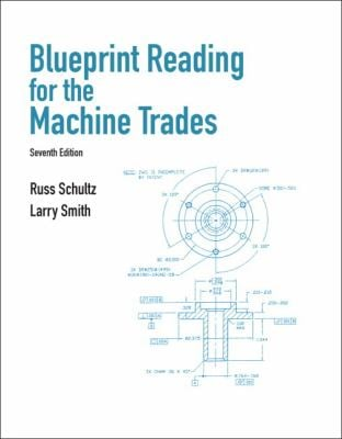 Pdf blueprint reading for the machine trades 7th edition answer blueprint reading for the machine trades 7th edition by malvernweather Gallery