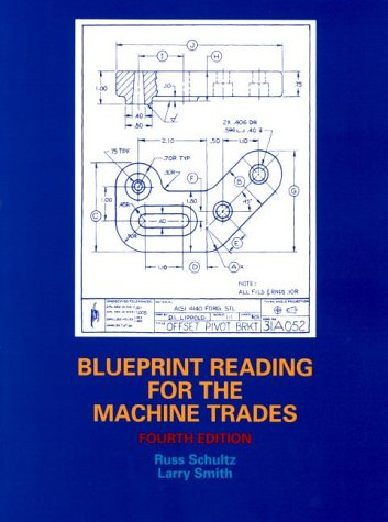 Blueprint Reading for the Machine Trades 9780130846778