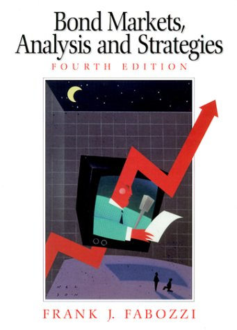 Bond Markets Bond Markets: Analysis and Strategies Analysis and Strategies 9780130402660