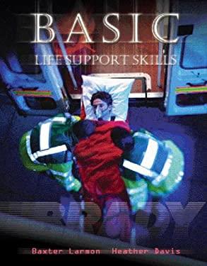 Basic Life Support Skills 9780130938657