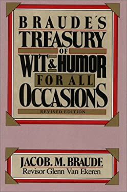 Braude's Treasury of Wit and Humor for All Occasions 9780130936592