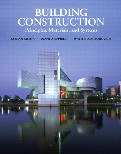 Building Construction: Principles, Materials, and Systems 9780130494214