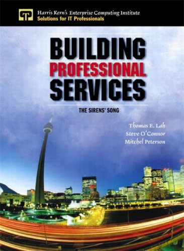 Building Professional Services: The Sirens' Song 9780130353894