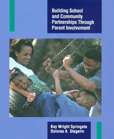 Building School and Community Partnerships Through Parent Involvement 9780135205457