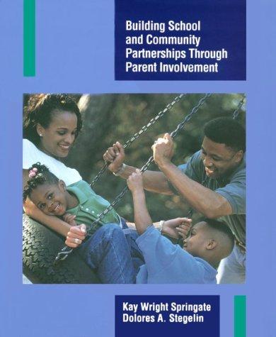 Building School and Community Partnerships Through Parent Involvement 9780135205457