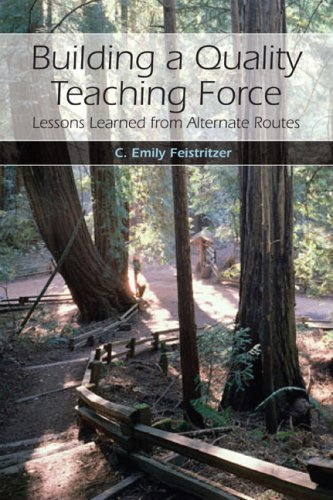 Building a Quality Teaching Force: Lessons Learned from Alternate Routes 9780132382120