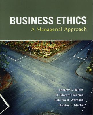 Business Ethics: A Managerial Approach 9780131427921
