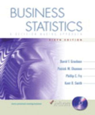 Business Statistics: A Decision-Making Approach and Student CD Update Package [With CDROM] 9780131545885