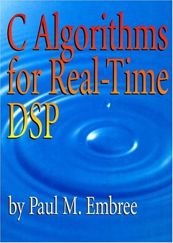 C Algorithms for Real-Time DSP 9780133373530