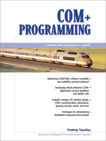 COM+ Programming: A Practical Guide Using Visual C++ and ATL 9780130886743