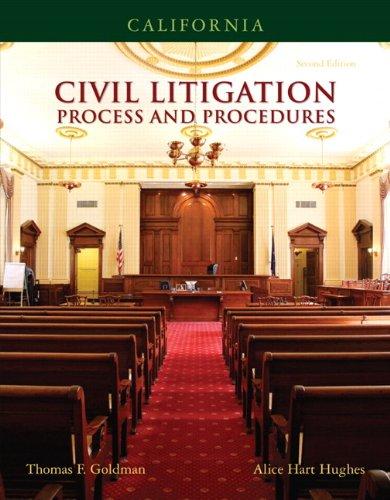 California Civil Litigation: Process and Procedures 9780132374637