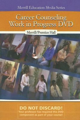 Career Counseling: Work in Progress 9780131920019