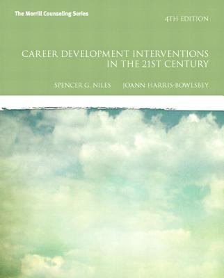 Career Development Interventions in the 21st Century Plus Mycounselinglab with Pearson Etext 9780133155389