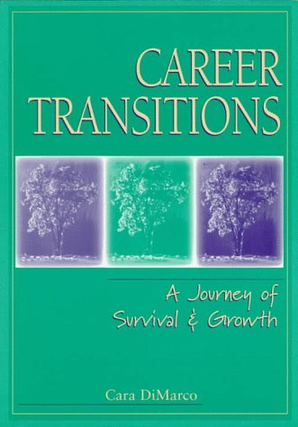 Career Transitions: A Journey of Survival and Growth 9780137769155
