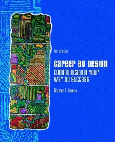 Career by Design: Communicating Your Way to Success 9780131149601
