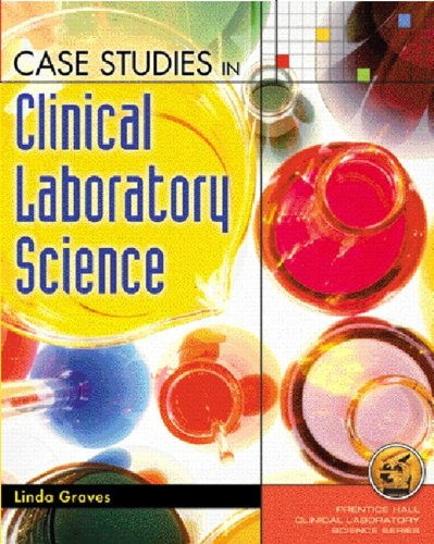 Case Studies in Clinical Laboratory Science 9780130887115