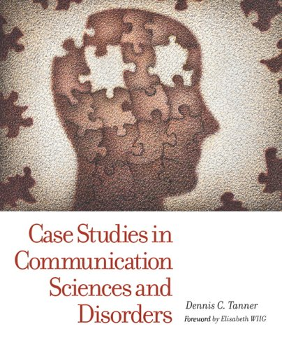 Case Studies in Communication Sciences and Disorders 9780131424661
