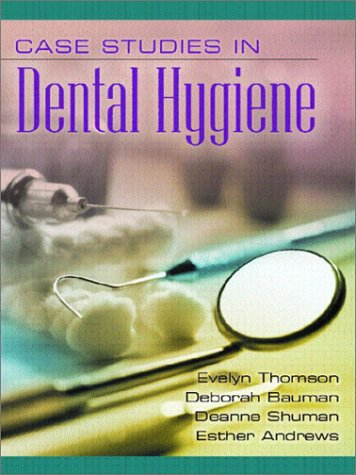 Case Studies in Dental Hygiene 9780130185716
