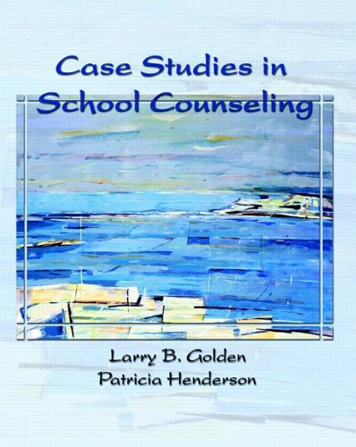 Case Studies in School Counseling 9780130494849