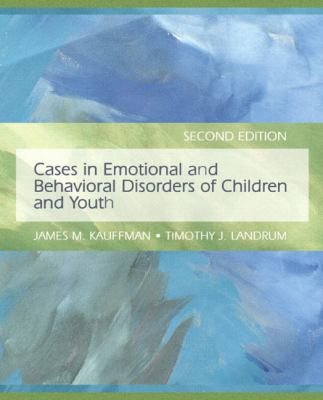 Cases in Emotional and Behavioral Disorders of Children and Youth 9780135002636