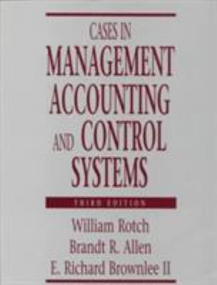 Cases in Management Accounting and Control Systems 9780131031289