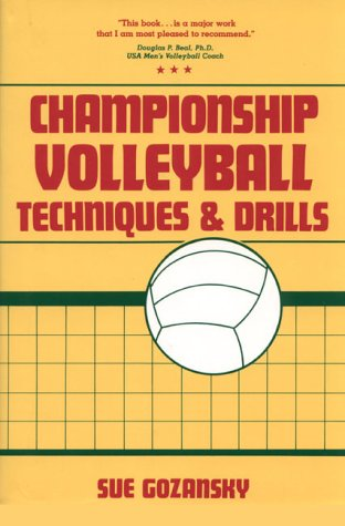 Championship Volleyball Techniques and Drills 9780131276390
